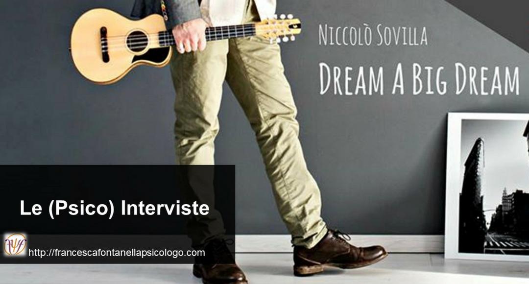 francesca-fontanella-psicologo-psico-intervista-a-un-musicista-che-ha-imparato-a-sognare-in-grande-niccolo-sovilla